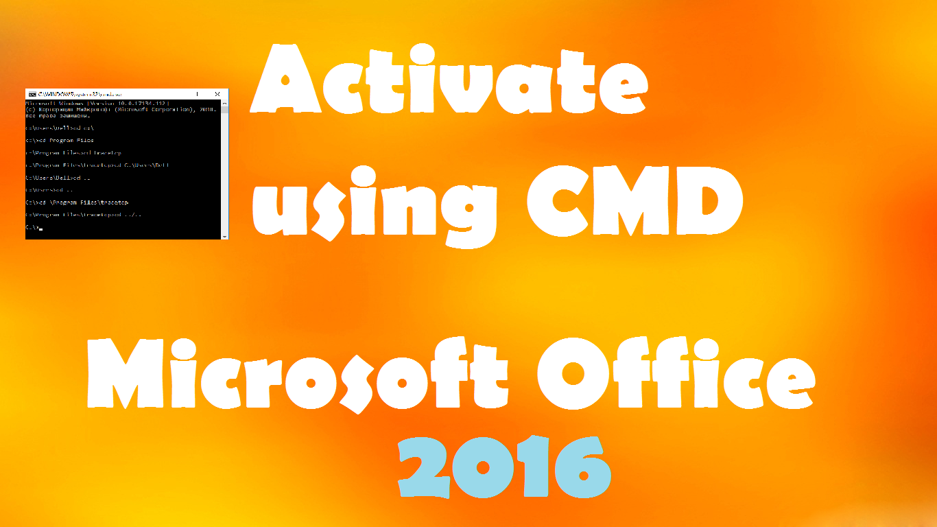 Activate Office 2016 without Product Key for Free using CMD