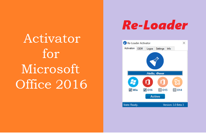The Best Activator for Microsoft Office 2016 - Re-Loader Activator
